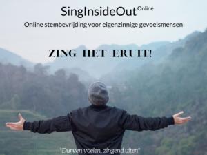 SingInsideOut Online | Online stembevrijding voor eigenzinnige gevoelsmensen | zing het eruit!